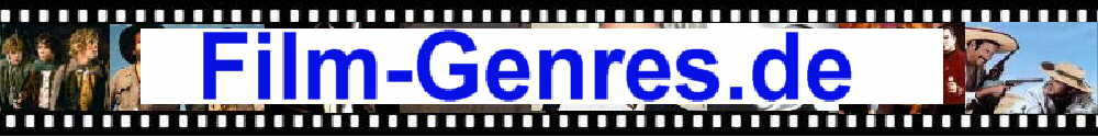 alle Filmgenres A-Z Beschreibung Definition Erkl�rung